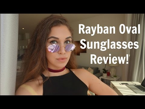Rayban Oval Sunglasses Review