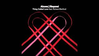 Above & Beyond - Thing Called Love (Extended Album Mix)
