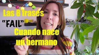 8 FRASES FAIL CUANDO NACE UN HERMANO