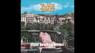 Black Honey - Madonna video