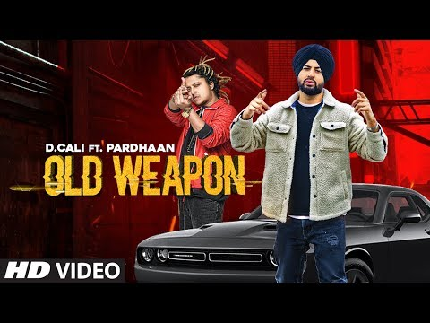 Old Weapon (Full Song) D Cali Ft. Pardhaan | Dmg | Dhruv G | Latest Punjabi Songs 2019