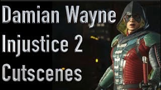 All Damian Wayne Cutscenes In Injustice 2
