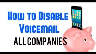 How to disable voicemail easily and simple (all companies)