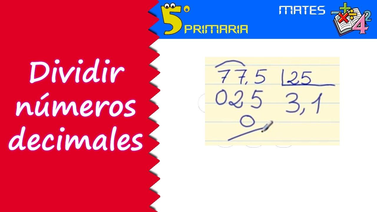 Dividir números decimales. Mate, 5º Primaria. Tema 2