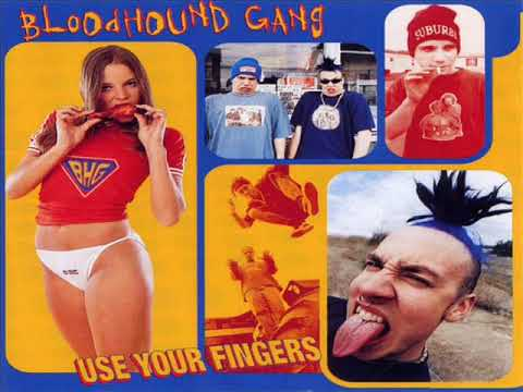 Bloodhound Gang - Use Your Fingers (1995) [FA]