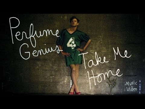 Take Me Home (Song) by Perfume Genius