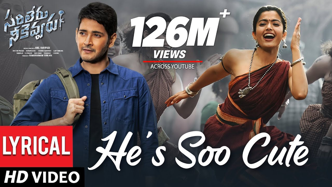 He's Soo Cute Video Song - Lyrical | Sarileru Neekevvaru | Mahesh Babu, Rashmika,Anil Ravipudi Lyrics - Madhu Priya Lyrics