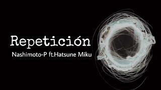Repeat/taepeR - Hatsune Miku Sub Español