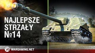 Najlepsze strzały №14 [World of Tanks Polska]