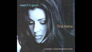 Tina Arena - Wasn't It Good (Radio Version) 1995 AUDIO