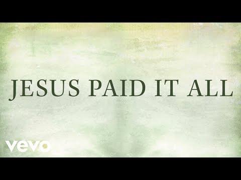 Newsboys Jesus Paid It All Lyrics Chords