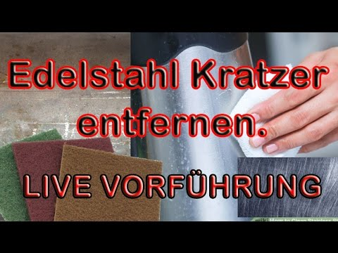 Edelstahl Kratzer entfernen live Vorführung