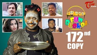 Fun Bucket | 172nd Episode | Funny Videos | Telugu Comedy Web Series | Harsha Annavarapu   TeluguOne