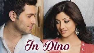 In Dino Dil Mera Song - Lyrics| life in a metro | Pritam | Sayeed