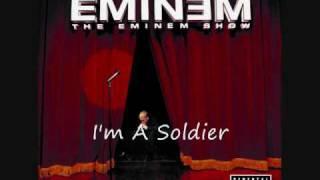 Eminem   I'm A Soldier