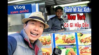 Kinh Quốc Thưởng Thức Bánh Mì Xúc Xích Ở New York | Kinh Quốc TV