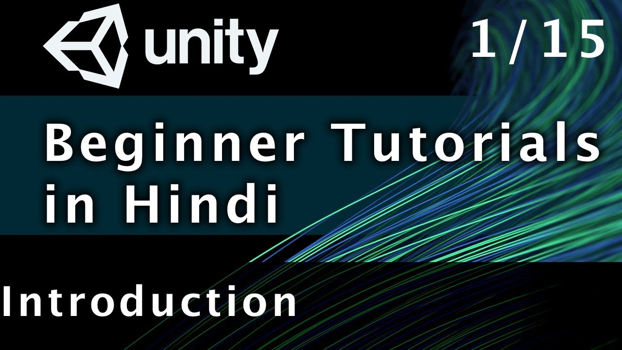 Unity Tutorial For Beginners In Hindi - Introduction | Part 1