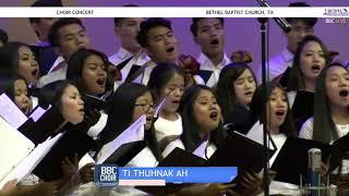 BBC CHOIR   TI THUHNAK AH