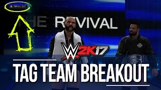 WWE 2K17: Tag Team Entrance Breakouts Now Possible! (Video)