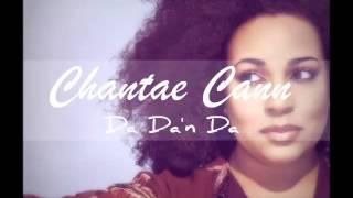 Chantae Cann - Da Da'n Da (Chris Wheeler Remix)