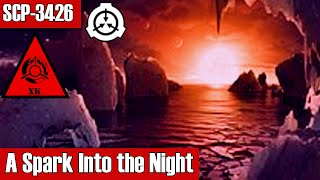 SCP-3426 A Spark Into the Night | object class keter | k class scenario / planet scp