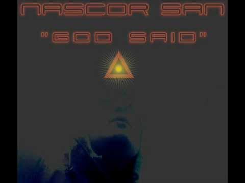Nascor San - God Said