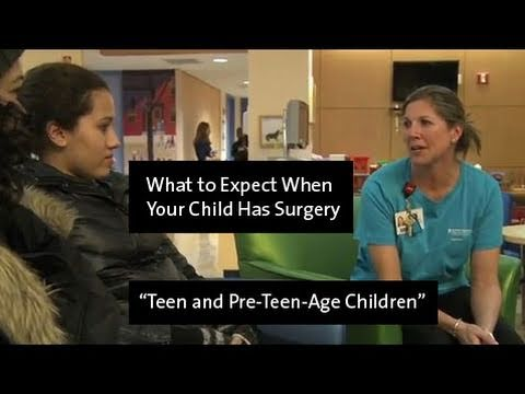 What to Expect When Your Child Has Surgery - Teens and