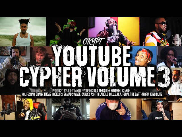 Crypt - YouTube Cypher Vol. 3 (ft. Dax, Merkules, NoLifeShaq, Futuristic, Crank Lucas, & More)