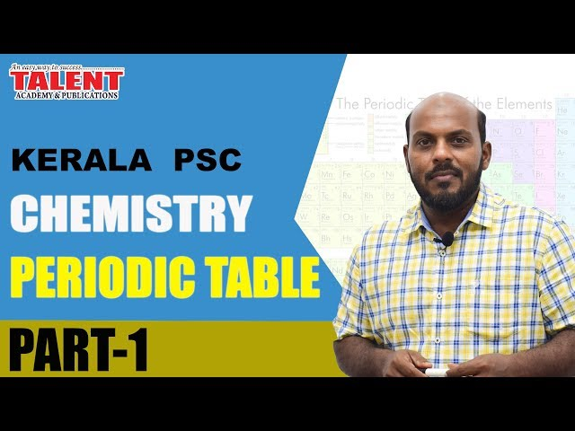 KERALA PSC | ASSISTANT GRADE | CHEMISTRY- PERIODIC TABLE PART 1