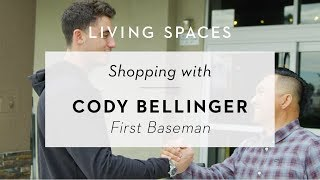 Shopping With Cody Bellinger | Living Spaces