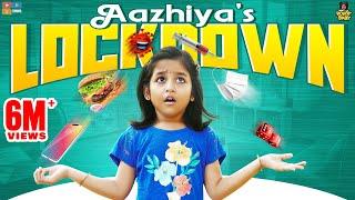 Aazhiya's Lockdown    Chutti Kuzhandhai    Rowdy Baby