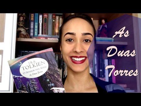 Redescobrindo Tolkien:  As Duas Torres | Vevsvaladares