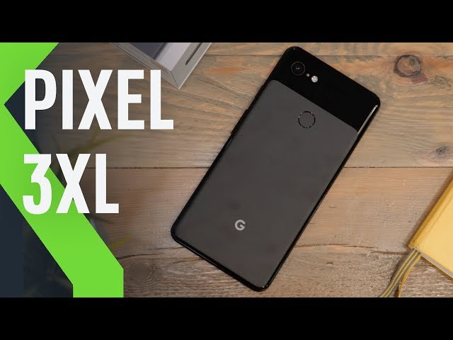 Pixel 3XL, review