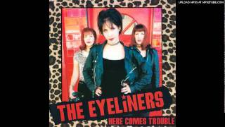 The Eyeliners - Party Til The Break Of Dawn