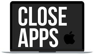 How to Close Apps in Mac, MacBook, iMac, Mac mini, Mac Pro