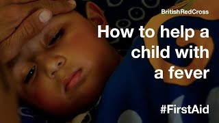 How to help a child with a fever #FirstAid #PowerOfKindness