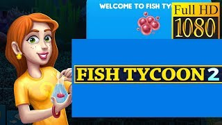 Fish Tycoon 2 Virtual Aquarium Game Review 1080P Official Last Day Of Work