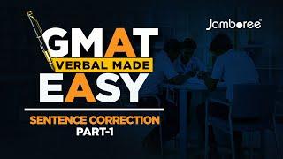 GMAT Verbal Made Easy : Sentence Correction Part 1