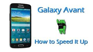 How to Speed Up The Galaxy Avant