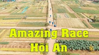 Amazing Race Hội An