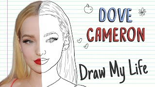DOVE CAMERON | Draw My Life