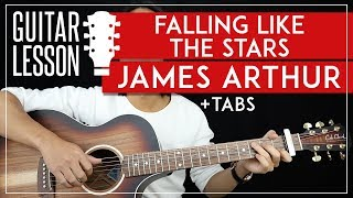 Falling Like The Stars Guitar Tutorial James Arthur Guitar Lesson 🎸|Fingerpicking + Easy Strumming|