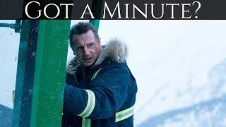 Got A Minute? 64   Cold Pursuit (SPOILER FREE REVIEW)