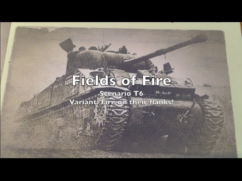 Playthrough - Tutorial 6 - Fields of Fire w/ Flanking Fire