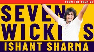 Ishant Sharma's Seven Wickets at Lord's