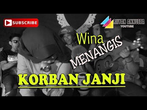 , title : 'Wina sampe menangis😭😢nyanyi lagu Korban Janji'