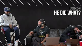 The Joe Budden Podcast - He Did What?