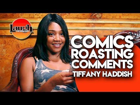 Tiffany Haddish   Comics Roasting Comments   Laugh Factory