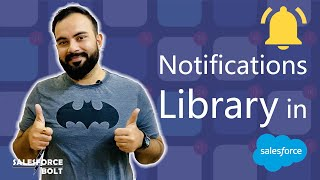 Lightning Notifications Library | How and When to Use it in Salesforce? | Toast | Notice