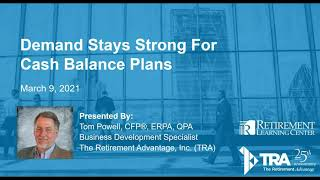 Demand Stays Strong for Cash Balance Plans Webinar